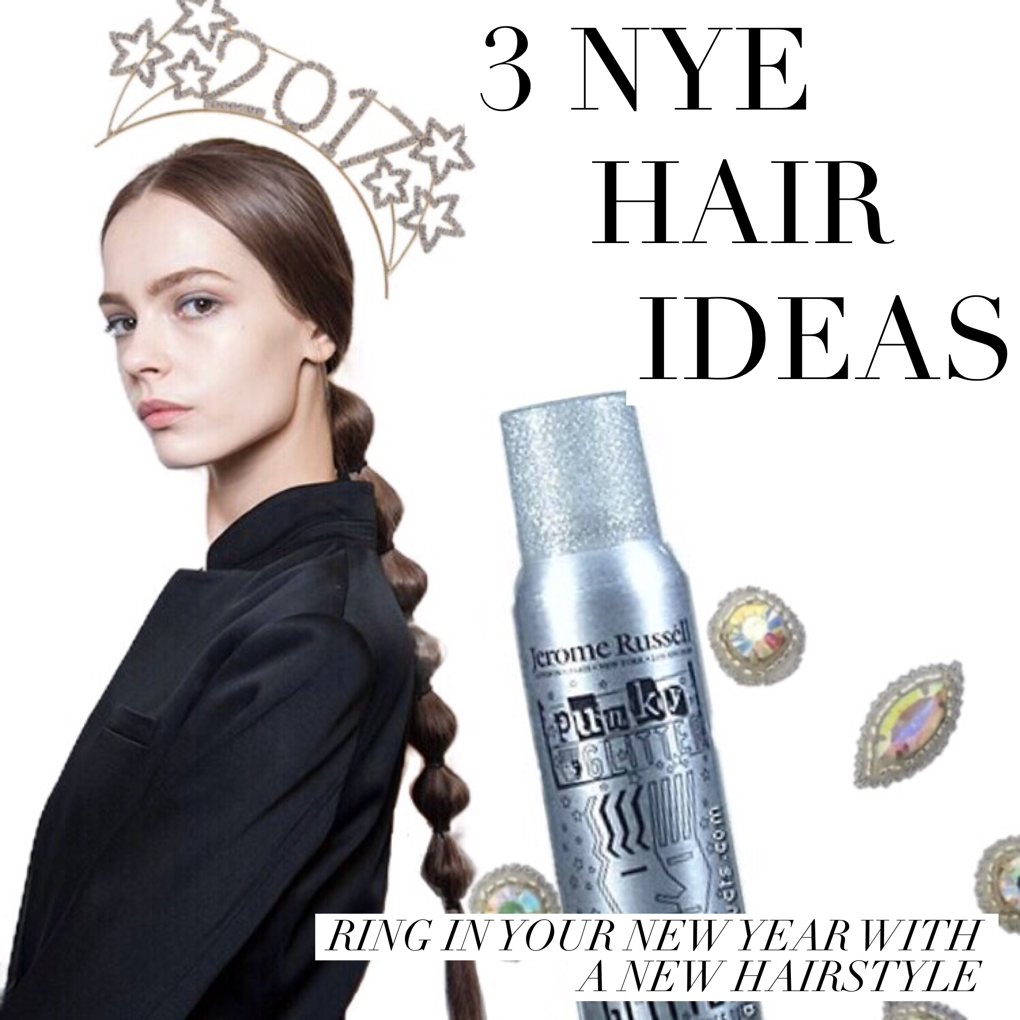 3 NEW YEARS HAIRSTYLE IDEAS