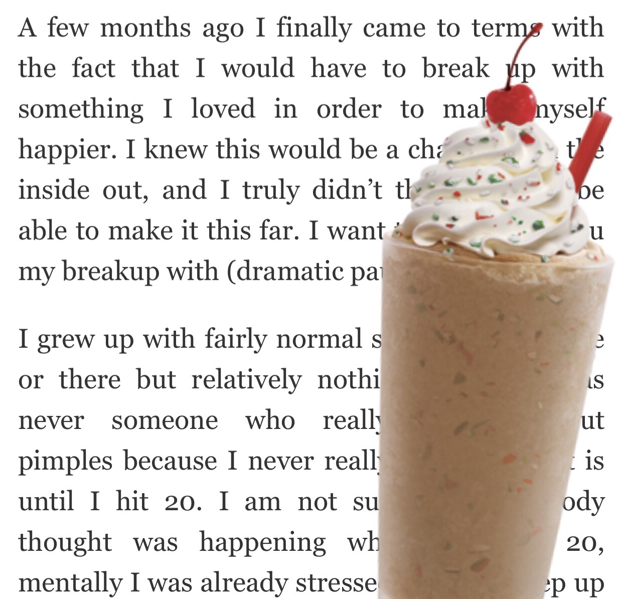 I MISS MILKSHAKES, BUT I DON'T MISS MY ACNE | 2018